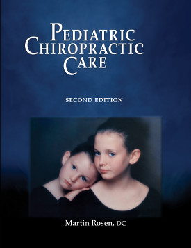 Pediatric Chiropractic Care - 2nd Edition - Hardcover